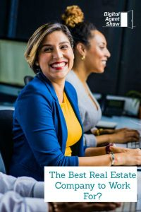 In My Opinion - The Best Real Estate Company to Work For